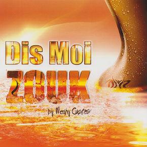 Compilation `Dis moi zouk ` by Medhy Custos élue compilation de l`année 2013